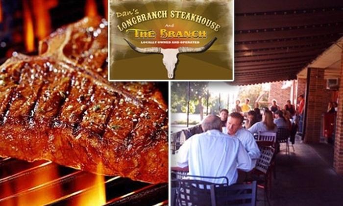Dan's Longbranch Steakhouse - Block's Plaza: $12 for $25 Worth of Casual Steakhouse Fare at Dan's Longbranch Steakhouse