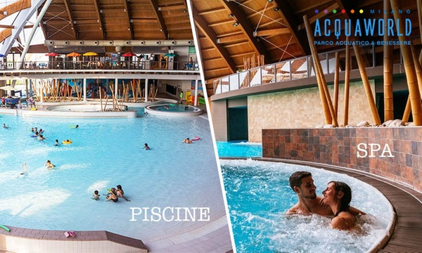 Acquaworld Ingresso Weekend Una Grande Spa E L Unico Parco Acquatico Coperto D Italia Sconto 35