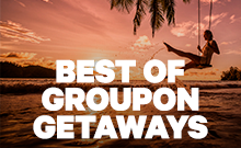 Best of Groupon Getaways