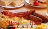 Home Sweet Home Cafe - Vineyard: $7 for $15 Worth of Comfort Fare at Home Sweet Home Cafe in Escondido