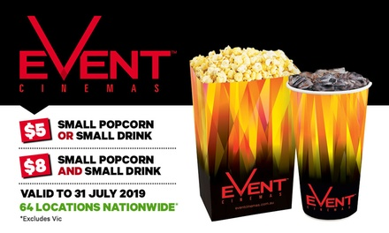 EVENT Cinemas: Choice of Small Popcorn or Small Drink for $5, or Both for $8, Valid at 64 Locations (Up to $13.90 Value)