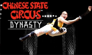 Chinese State Circus: Chinese State Circus - Dynasty on 20 August - 1 October, Seven Locations (Up to 46% Off)