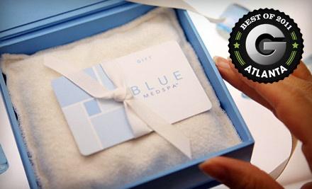 $50 Groupon to Blue MedSpa - Blue MedSpa in Atlanta