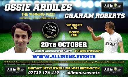 An Evening with Ossie Ardiles and Graham Roberts on 20 October at The Winning Post (Up to 40% Off)