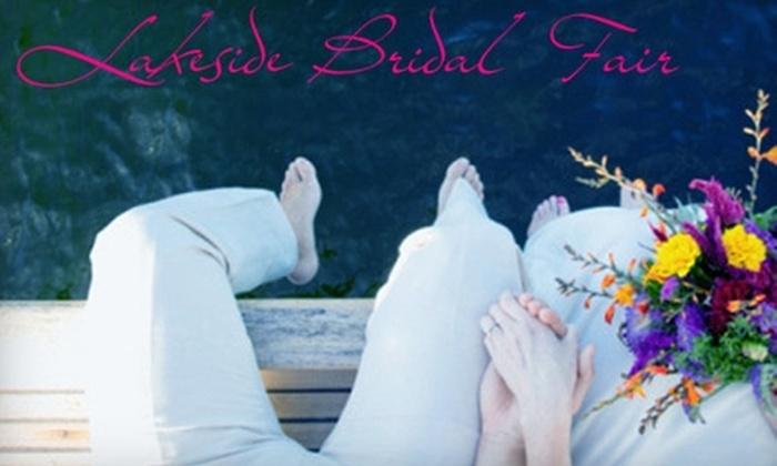 Lakeside Bridal Fair - Lago Vista: $5 for One Admission at Lakeside Bridal Fair ($10 Value)