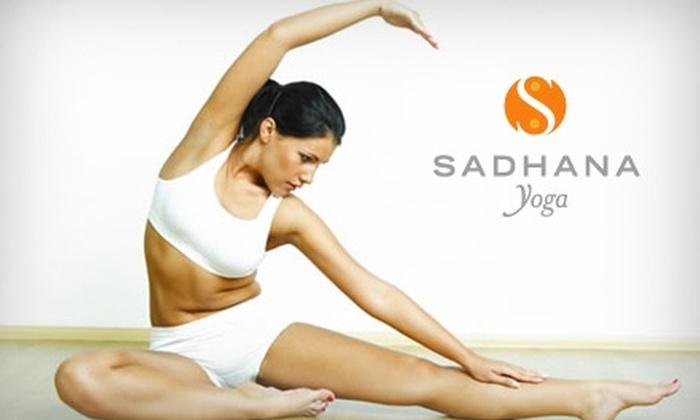 Sadhana Yoga Studios - Multiple Locations: $30 for Five Yoga Classes at Sadhana Studios ($75 Value)