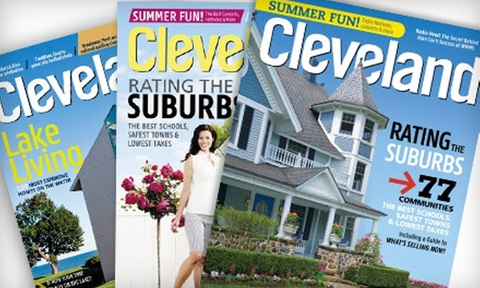 """Cleveland Magazine - Cleveland: $10 for June's """"Rating the Suburbs"""" Issue and One-Year Subscription to """"Cleveland Magazine"""" ($20.90 Value)"""