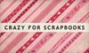 $8 for Scrapbooking Supplies