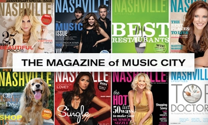 "Nashville Lifestyles - Nashville: $8 for a One-Year Subscription to ""Nashville Lifestyles"" Magazine ($18 Value)"