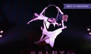 Circo Raluy Legacy: Entrada al Circo Raluy Legacy para niños y adultos del 30/06 al 02/07 desde 5 € en Montornés del Vallés