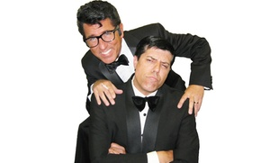 The Dean Martin & Jerry Lewis Tribute Show : The Dean Martin & Jerry Lewis Tribute Show on Saturday, November 7, at 7:30 p.m.