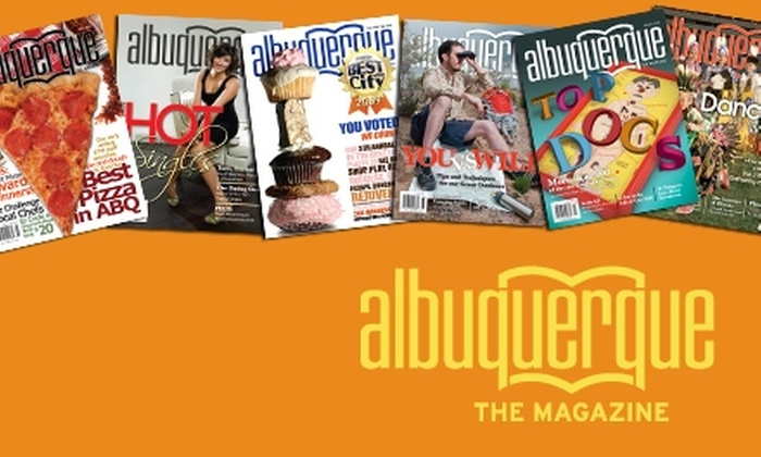 """Albuquerque the Magazine"" - Albuquerque: $7 for a One-Year Subscription (11 Issues) to ""Albuquerque the Magazine"" ($15 Value)"