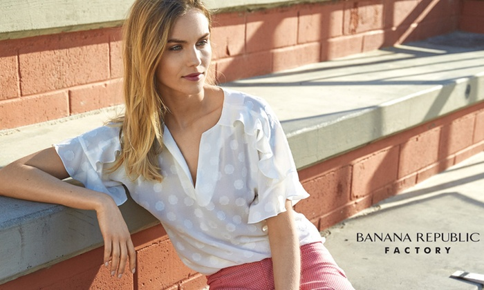 $50 at Banana Republic Factory. Valid In-Store and Online.