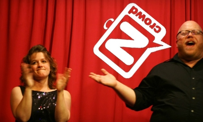 The N Crowd - Northern Liberties/ Fishtown: $10 for Two Tickets to The N Crowd Improv Theater ($20 Value)