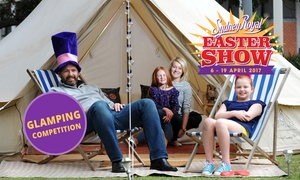 Sydney Royal Easter Show 2017: Win a Sydney Royal Easter Show Glamping Experience plus Weekend Family Pass