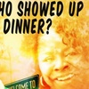 """Guess Who Showed Up At Dinner?"" – Up to 35% Off Play"