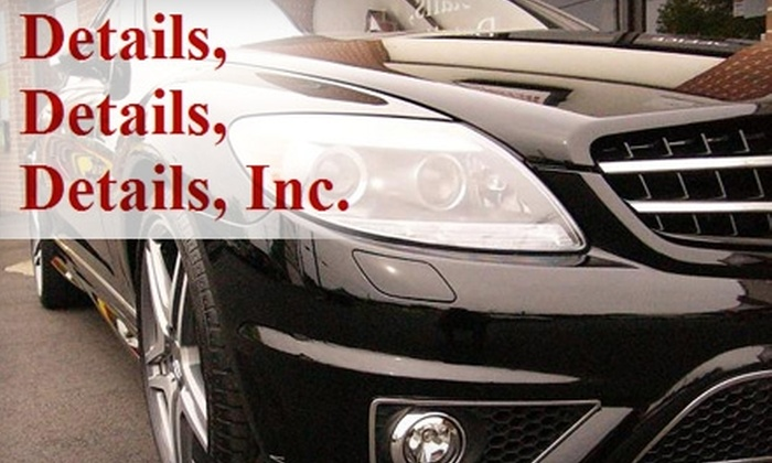 Details, Details, Details, Inc. - 4: $55 for a Complete Interior and Exterior Vehicle Detail for Sedans from Details, Details, Details, Inc. ($165 Value)