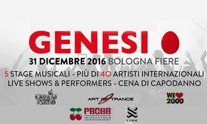 Genesi Festival a Bologna Fiere: Genesi Festival, con parcheggio, gadget, cena e drink il 31 dicembre a Bologna Fiere (sconto fino a 30%)