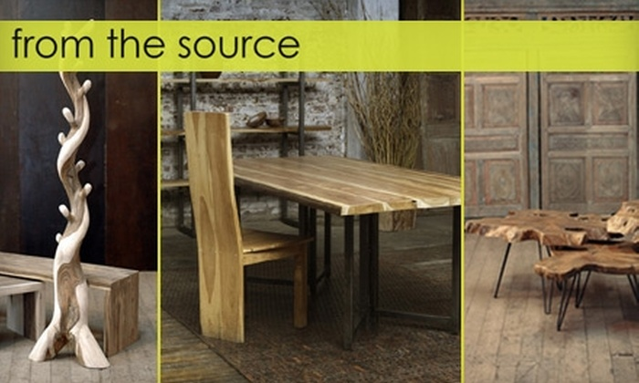 From the Source - Multiple Locations: $100 for $225 Worth of Imported or Custom-Designed Furniture at From the Source (or $50 for $100 Worth of Furniture)