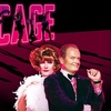 "Up to Half Off ""La Cage"" Tickets"