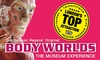 BODY WORLDS London: Child (£16), Adult (£22.50)