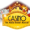 "Mafia-Dinner-Musical ""Casino"""