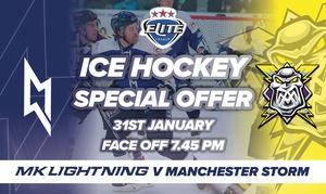 Milton Keynes Lightning: MK Lightning v Manchester Storm on 31 January or Edinburgh Capitals on 15 February at Planet Ice Arena (Up to 31% Off)