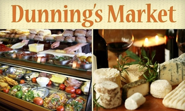 Dunning's Gourmet Market - Homewood: $15 for $30 Worth of Groceries at Dunning's Gourmet Market in Homewood