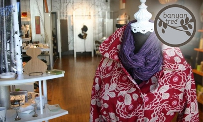 Banyan Tree - Tremont: $25 for $50 Worth of Clothing, Accessories, and Décor at Banyan Tree