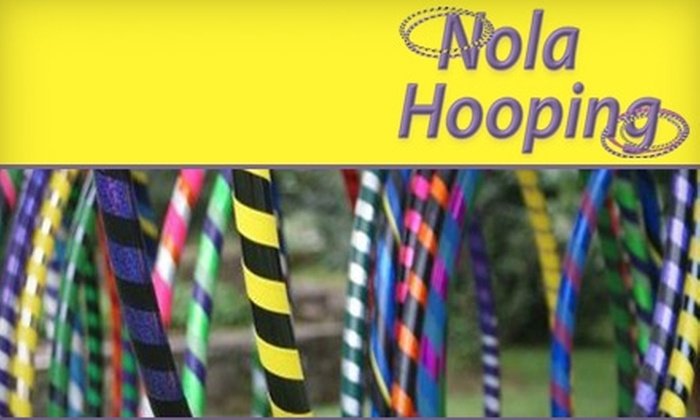 Nola Hooping - Multiple Locations: $21 for Three Body Hooping Classes at Nola Hooping