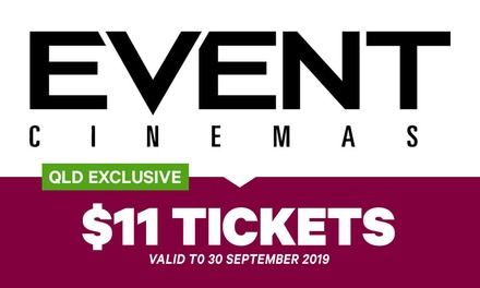 Event Cinemas: GA Ticket , Multiple Locations across QLD
