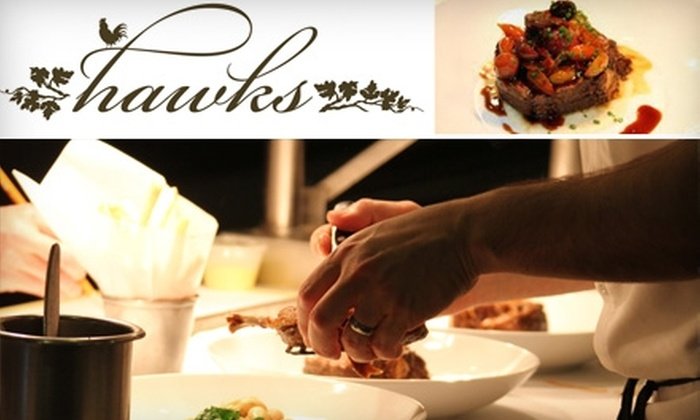 Hawks Restaurant - Loomis Basin-Folsom Lake: $20 for $40 Worth of Fine Dining at Hawks Restaurant