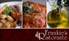 Frankie's Ristorante - Tinley Park: $25 for $50 Worth of Fine Italian Cuisine at Frankie's Ristorante in Tinley Park