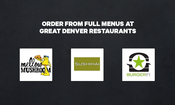 Up To 53 Off Denver Restaurant Delivery Takeout From Groupon Go