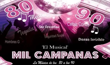 Entrada a 'Mil Campanas, el Musical' del 25 de septiembre al 31 de octubre en Teatro Arlequín