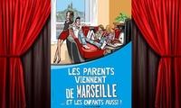 2 places pour Les parents viennent de Marseille... Et les enfants aussi, à 20 € à La Comédie des Suds