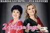 TORINO SPETTACOLI - Teatro Alfieri: Due Donne in Fuga - Il 21 novembre al Teatro Alfieri di Torino (sconto 45%)