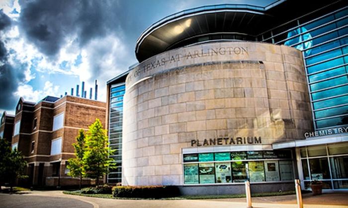 The Planetarium at UT Arlington - Arlington: Planetarium Show with Admission for Four or Six at The Planetarium at UT Arlington (Up to Half Off)