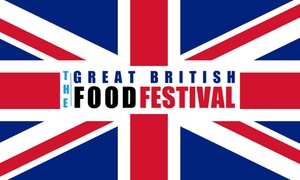 Great British Food Festival: Great British Food Festival, 8 July - 24 September, Eight Locations (Up to 32% Off)