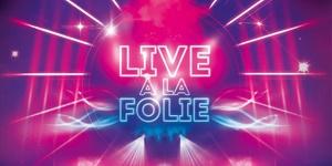 """Hôtel Casino Barrière de Lille: Nouveau Cocktail Spectacle """"LIVE A LA FOLIE"""" pour 2 personnes à 29,90 € au Casino Barrière de Lille"""