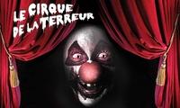 1 place en gradin de face pour le Cirque de la Terreur à Leersdu 28 octobre au 2 novembre 2016 à 10 €