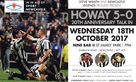 Howay 5-0: 20th Anniversary Talk, 18 October, Nine Sports Bar & Lounge, St James' Park (Up to 46% Off)