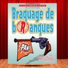 """2 places pour """"Braquage de branques"""""""