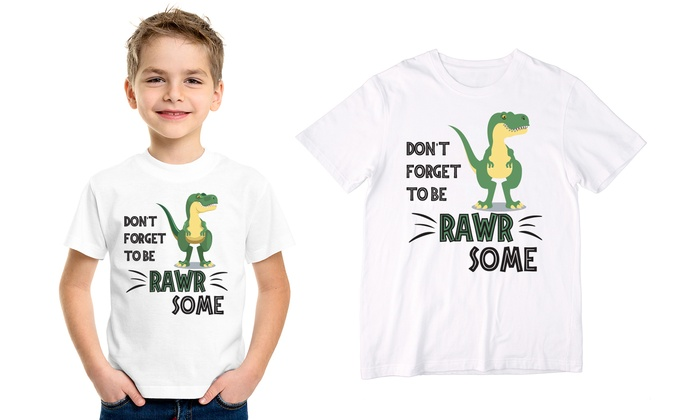 Don't Forget To Be Rawrsome Kids' T-Shirt