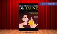 2 places pour 51 nuances de jaune du 15 au 25 juin 2017 à 19 € à la Comédie Triomphe
