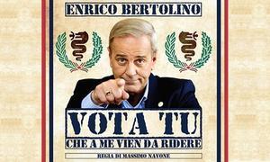 """Teatro Nuovo di Milano: """"Vota tu! (che a me viene da ridere)'' di Enrico Bertolino al Teatro Nuovo di Milano il 7 e l'8 giugno (sconto 41%)"""