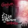 La Folie s'empare du Musée Grévin