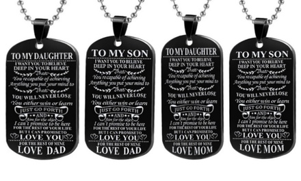 To Son or To Daughter Dog Tag
