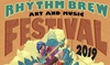 Rhythm Brew Art & Music Festival – Up to 23% Off
