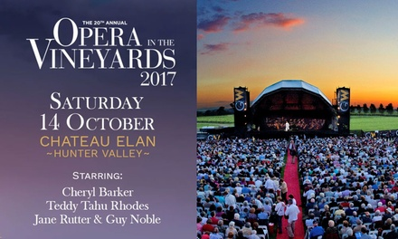 Opera in the Vineyards Tickets ,14 October, Chateau Elan, Hunter Valley